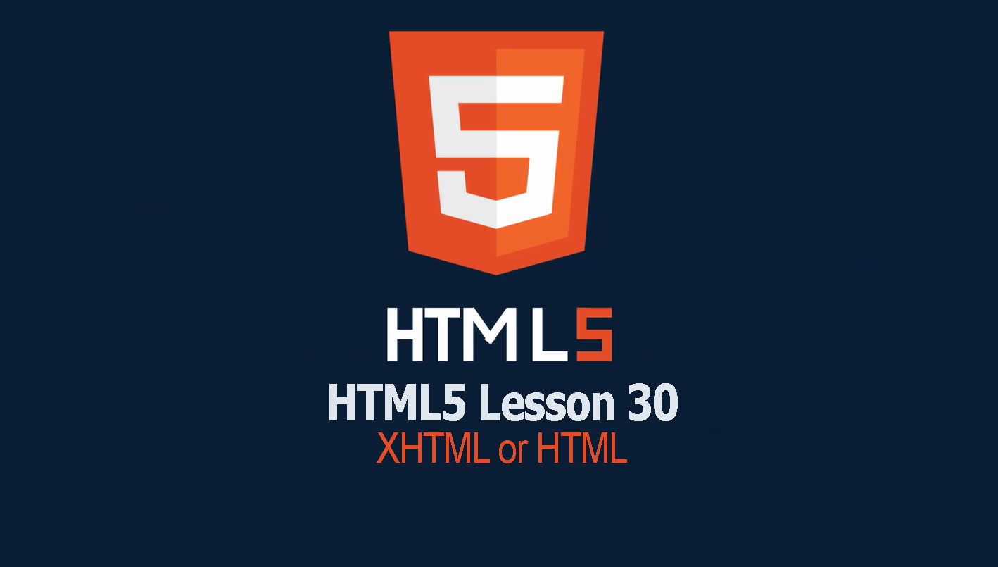 XHTML or HTML | Lesson 30 HTML Tutorial