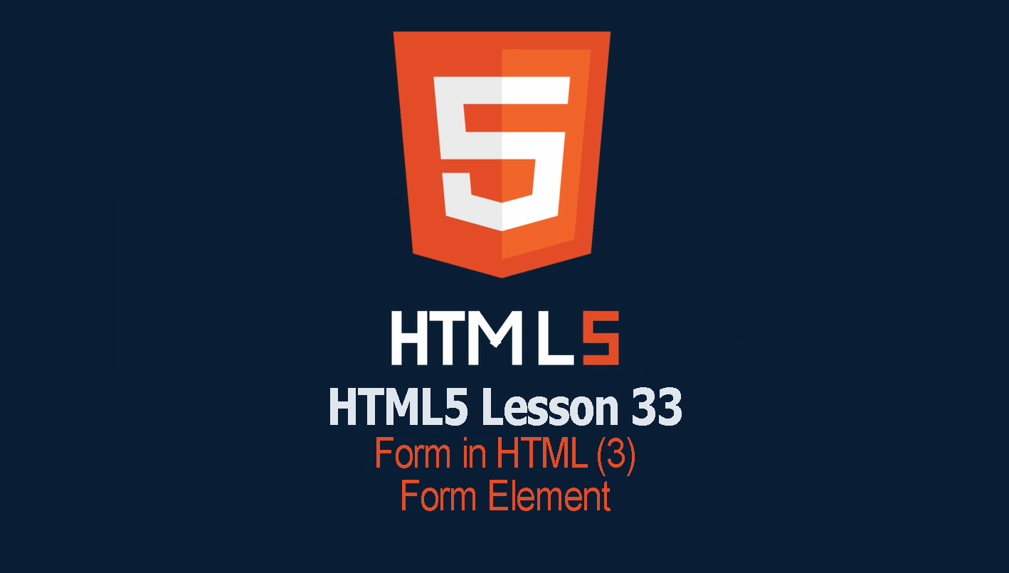 HTML Form Elements | Lesson 33 HTML Tutorial